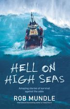 Hell on High Seas eBook  by Rob Mundle