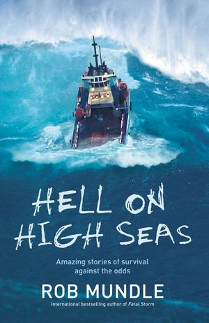 Hell on High Seas: Amazing Stories of Survival Against the Odds book image
