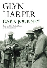 Dark Journey: Three key NZ battles of the western front