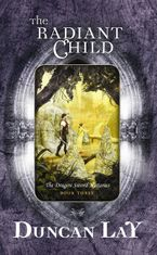 The Radiant Child eBook  by Duncan Lay