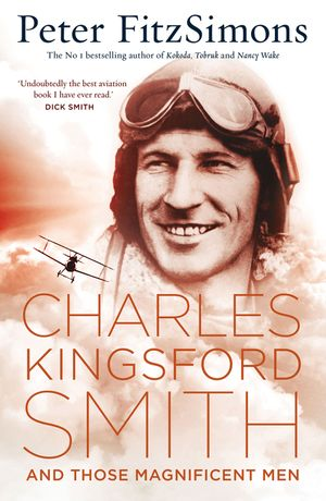 Charles Kingsford Smith and Those Magnificent Men book image