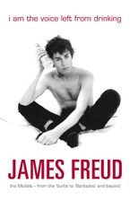 I Am the Voice Left from Drinking eBook  by James Freud