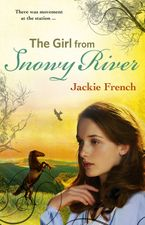 The Girl from Snowy River (The Matilda Saga, #2) eBook  by Jackie French