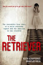 The Retriever eBook  by Keith Schafferius