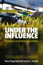 Under the Influence eBook  by Prof. Ross Fitzgerald