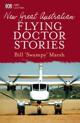 New Great Australian Flying Doctor Stories