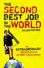 The Second Best Job in the World eBook  by Julian Mather