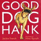 Good Dog, Hank! eBook  by Jackie French