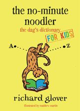 No-minute Noodler: Dag's Dictionary for Kids