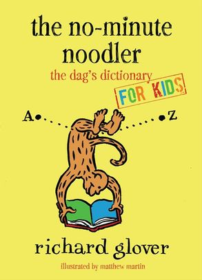 Cover image - No-minute Noodler: Dag's Dictionary for Kids