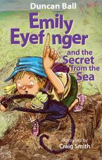 Emily Eyefinger and the Secret from the Sea (Emily Eyefinger, #11)