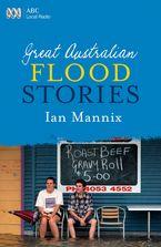 Great Australian Flood Stories