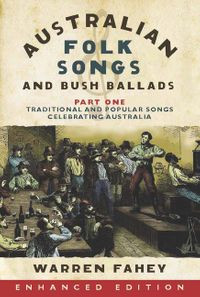 australian-folk-songs-and-bush-ballads-enhanced-e-book-part-one