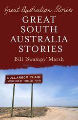 Great Australian Stories South Australia