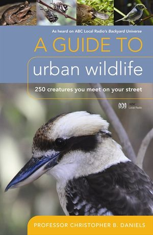 A Guide To Urban Wildlife book image