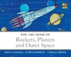 The ABC Book of Rockets, Planets and Outer Space eBook  by Helen Martin