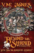 Beyond the Shroud