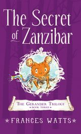 The Secret of Zanzibar: Gerander Trilogy Book 3