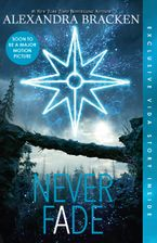 Never Fade (The Darkest Minds, Book 2) eBook  by Alexandra Bracken