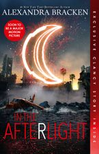 In the Afterlight (The Darkest Minds, Book 3) eBook  by Alexandra Bracken