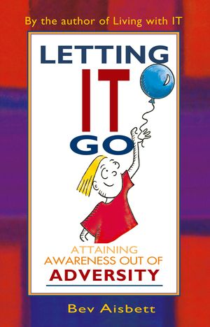 Letting it Go: Attaining Awareness Out of Adversity book image