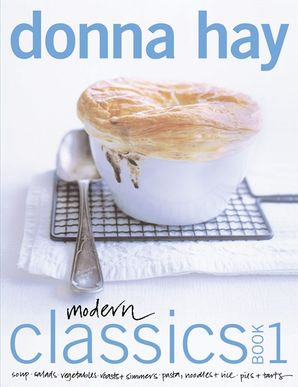 Modern Classics Book 1  Paperback  by Donna Hay