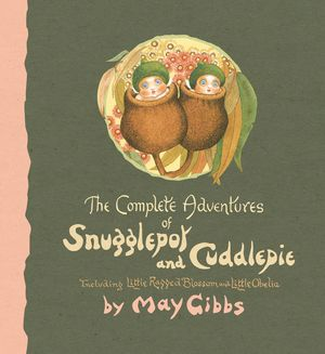 the-complete-adventures-of-snugglepot-and-cuddlepie