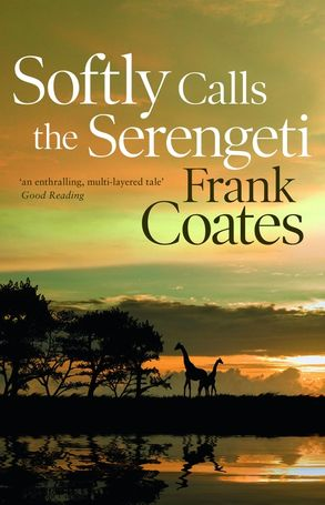 Cover image - Softly Calls the Serengeti