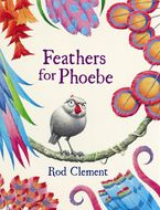 Feathers for Phoebe