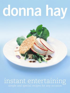 Instant Entertaining Paperback  by Donna Hay