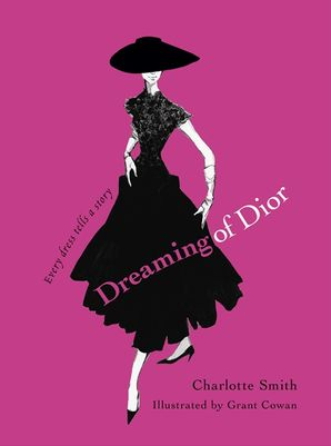 Dreaming of Dior Hardcover  by
