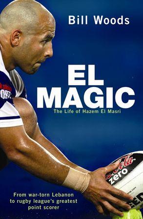 Cover image - El Magic: The Life of Hazem El Masri