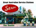 Servo: Great Australian Service Stations Paperback  by Jim Sonter