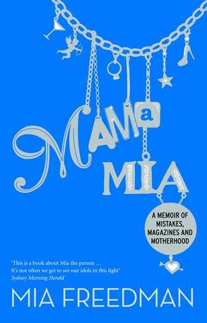 Cover image - Mama Mia: A Memoir