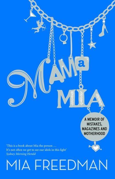 Mama Mia: A Memoir