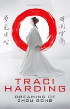 Dreaming of Zhou Gong Paperback  by Traci Harding