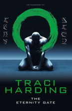 Eternity Gate Paperback  by Traci Harding