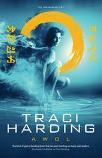 AWOL: Timekeeper Trilogy Bk 3 Paperback  by Traci Harding