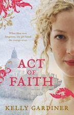 Act of Faith - Kelly Gardiner