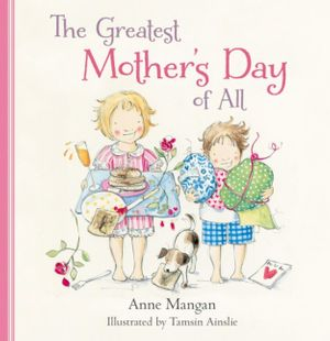 The Greatest Mother's Day of All book image