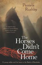 The Horses Didn't Come Home Paperback  by Pamela Rushby