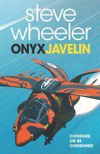 Onyx Javelin Paperback  by Steve Wheeler
