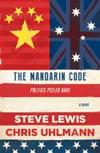 the-mandarin-code-negotiating-chinese-ambitions-and-american-loyalties-turns-deadly-for-some