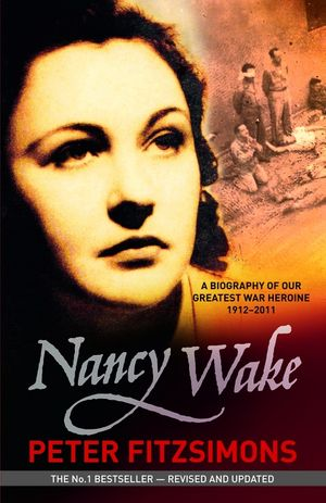 nancy-wake-biography-revised-edition