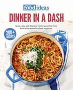 Super Food Ideas Dinner in a Dash - Super Food Ideas magazine
