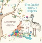 The Easter Bunny's Helpers - Anne Mangan