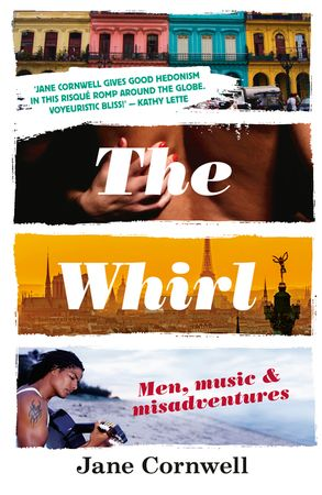 Cover image - The Whirl: Men, Music & Misadventures