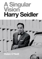 A Singular Vision: Harry Seidler