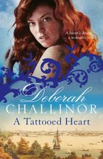 Deborah Challinor - A Tattooed Heart