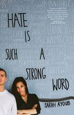 Hate is Such a Strong Word... Paperback  by Sarah Ayoub